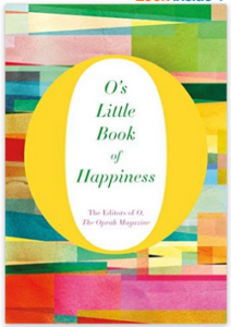 Anthologies: O's Little Book of Happiness