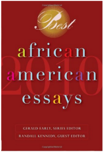 Anthologies: Best African American Essays 2010