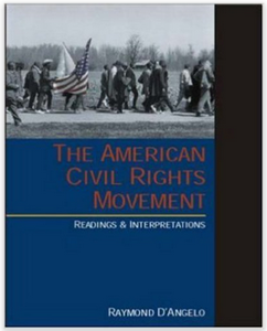 The American Civil Rights Movement  Readings & Interpretations